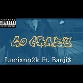 GO CRAZY by Luciano2k