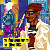 Último a Sair by Alcool Club