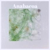 Anabacoa by Various Artists