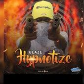 Hypnotize by Blaze