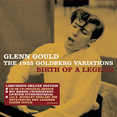 The 1955 Goldberg Variations - Birth of a Legend de Glenn Gould