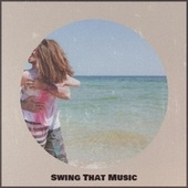 Swing That Music by Various Artists