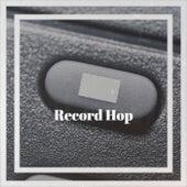 Record Hop van Various Artists