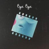 Bye Bye von Various Artists