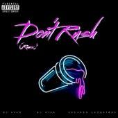 Don't Rush (Remix) by DJ Niar