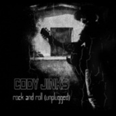 Rock and Roll (Unplugged) by Cody Jinks