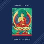 Deep Meditation by Universe Mind
