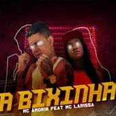 A Bixinha by Mc Amorin