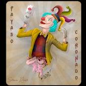 Payaso Coronado von The Loyal