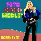 70th Disco Medley / On the Radio / Bad Girl / Hot Stuff (Remastered) de Boerney & Die Tritops