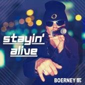 Stayin' Alive (Remastered Live Rap Remix) de Boerney & Die Tritops
