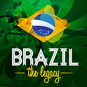 Brazil - The Legacy by Various Artists