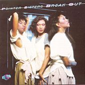 Break Out di The Pointer Sisters