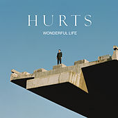 Wonderful Life von Hurts