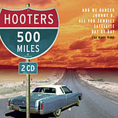 500 Miles by The Hooters