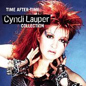 Time After Time: The Cyndi Lauper Collection von Cyndi Lauper
