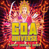 Goa Universe 2021 - Lost Souls von Various Artists