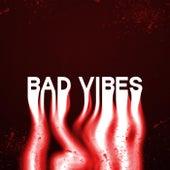 Bad Vibes by Jakob K.