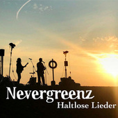 Haltlose Lieder by Nevergreenz