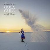 Gula Gula (Benjamin Mørk Remix) by Mari Boine