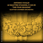 Antonio Vivaldi: Le quattro stagioni, F.1:22-25 de Scottish Chamber Orchestra