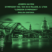 Joseph Haydn: Symphony No. 104 in D Major, H. 1/104