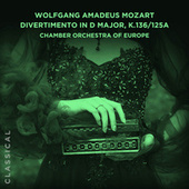 Divertimento in D Major, K.136/125a by Chamber Orchestra of Europe