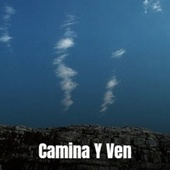 Camina Y Ven by Various Artists