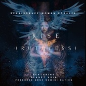 Rise Ruthless by Renaissance Woman Rosalee