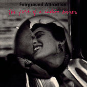 The First Of A Million Kisses de Fairground Attraction