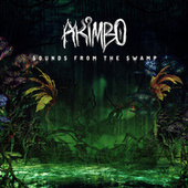Sounds From The Swamp de Akimbo