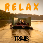 Relax by Travis