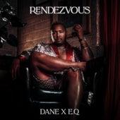 Rendezvous (feat. E.Q) di Dane