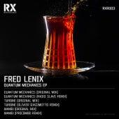 Quantum Mechanics EP by Fred Lenix