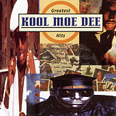 Greatest Hits by Kool Moe Dee