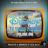 The Greatest Disney TV Show Themes, Vol. 1 fra Geek Music