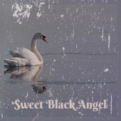 Sweet Black Angel by Various Artists