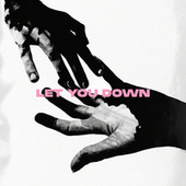 Let You Down by Hellberg