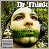 RE-THINK (2021 Remastered) by Dr Think