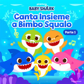 Canta Insieme a Bimbo Squalo (Parte 1) by Pinkfong