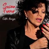 Entre Amigos by Susan Ferrer