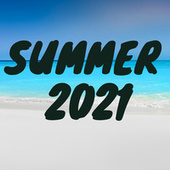 Summer 2021 by Various Artists