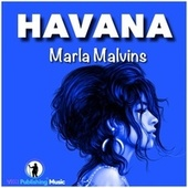 Havana (Solo Version) de Marla Malvins