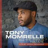 All The Things You Are (Louie Vega Remixes) by Tony Momrelle