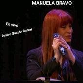 En vivo Teatro Gastón Barral de Manuela Bravo