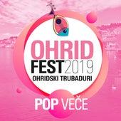 Ohrid fest 2019 Ohridski trubaduri - Pop veče by Various Artists