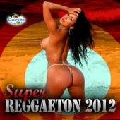 Super Reggaeton 2012 vol. 2 by Various Artists