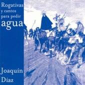 Rogativas y cantos para pedir agua de Joaquín Díaz