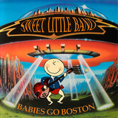 Babies Go Boston by Sweet Little Band