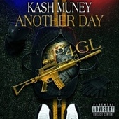 Another Day by Kash Muney